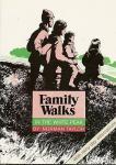 Family Walks - In the White Peak